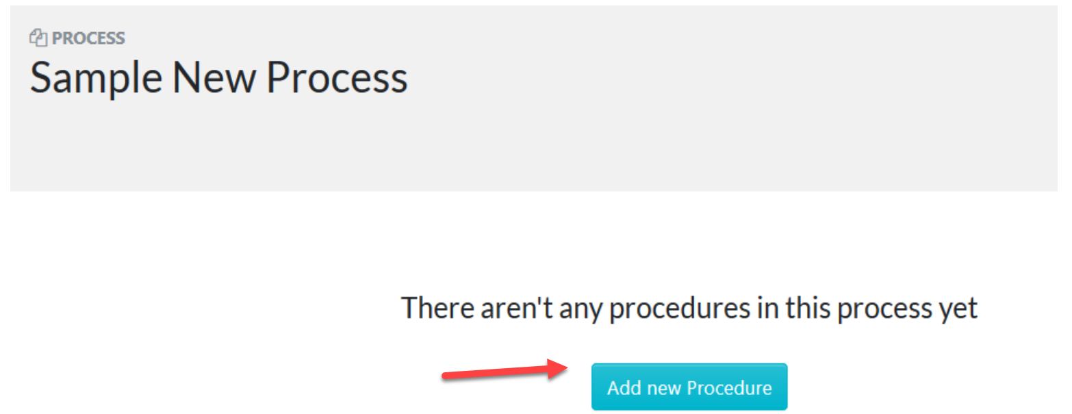 "Click on the ""Add new Procedure"" button to add a procedure to the process."