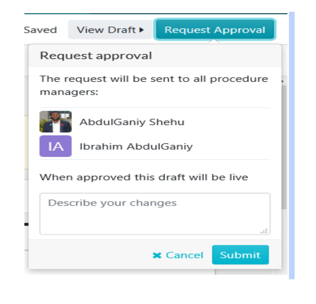 """Explain the changes you want to be made with the approval in the """"Describe your changes"""" space below. Afterward, submit your request by clicking on the """"Submit"""" button."""