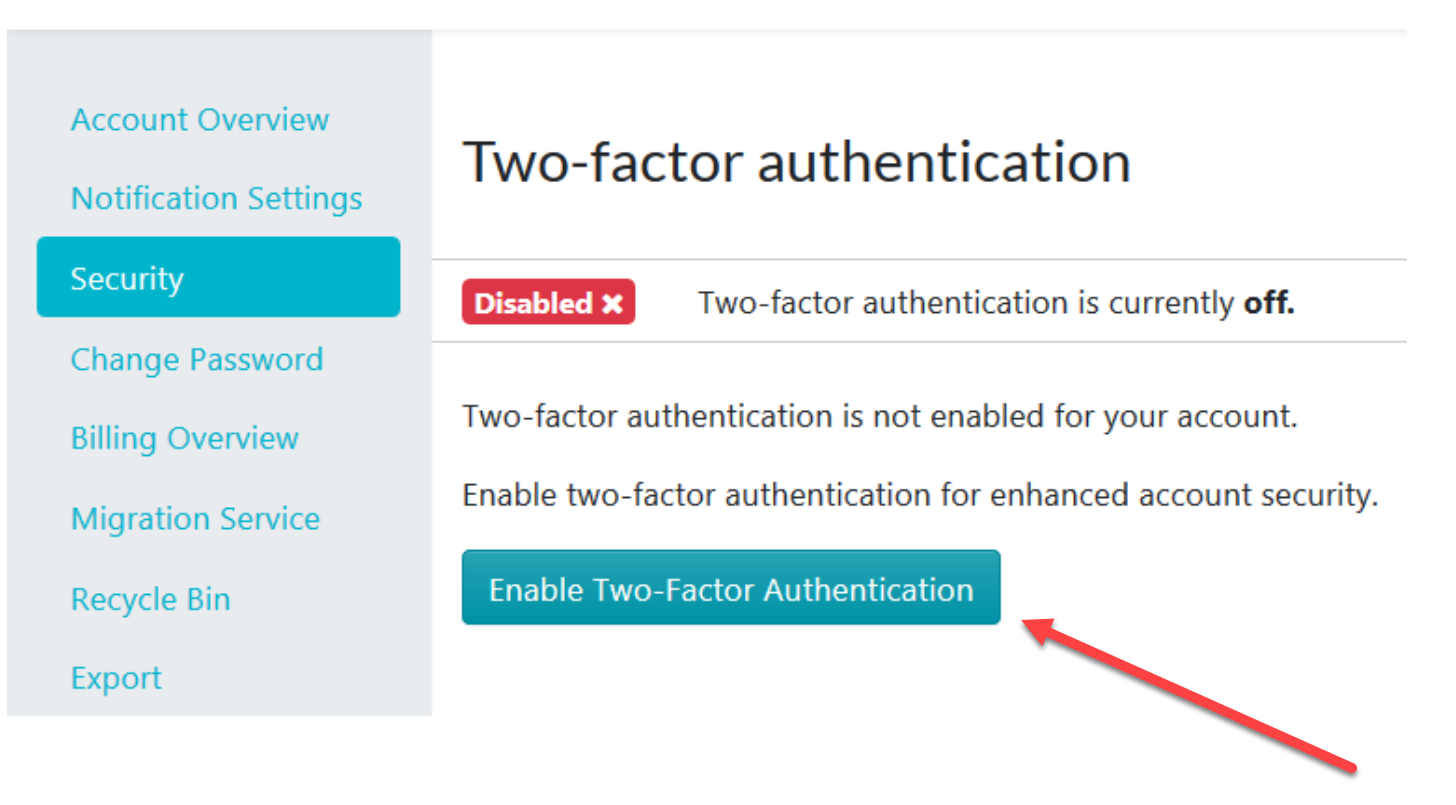 "When the new page loads, click on the ""Enable Two-Factor Authentication"" button."